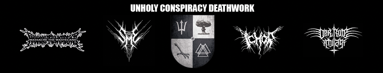 Unholy Conspiracy Deathwork