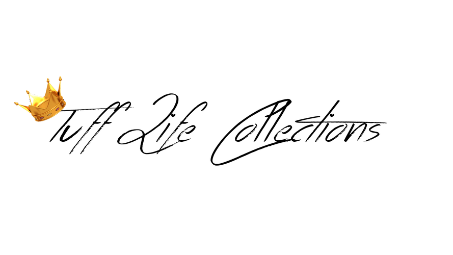 Tuff Life Collections