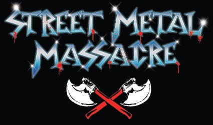 street metal massacre fest
