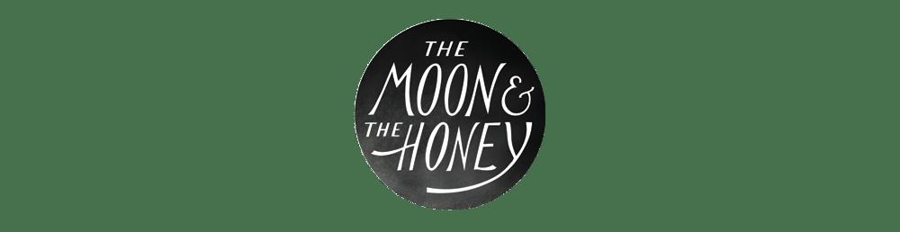 The Moon & The Honey