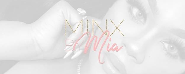 Minx By Mia