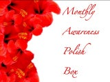 Monthly Awareness Polish Box