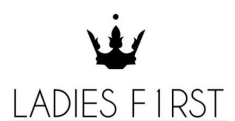 LADIES F1RST
