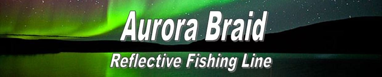 Aurora Braid Reflective Fishing Line