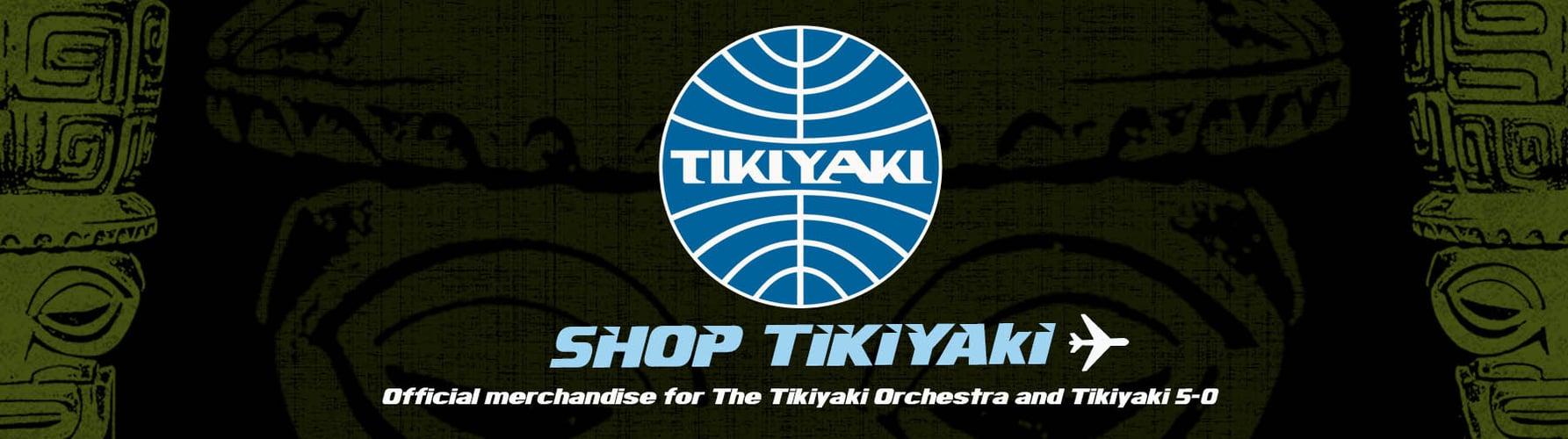 Shop Tikiyaki