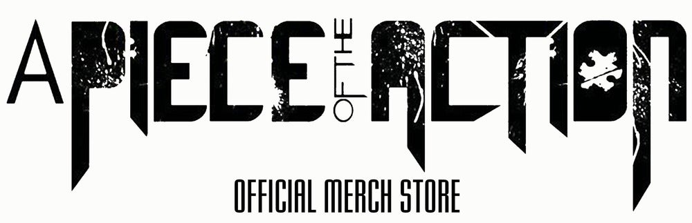 A Piece Of The Action - Official Merch Store