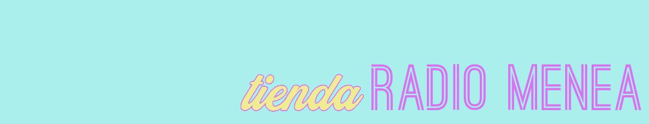 Tienda Radio Menea