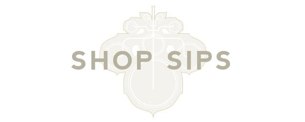 SHOP SIPS