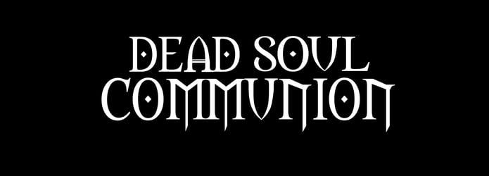 Dead Soul Communion