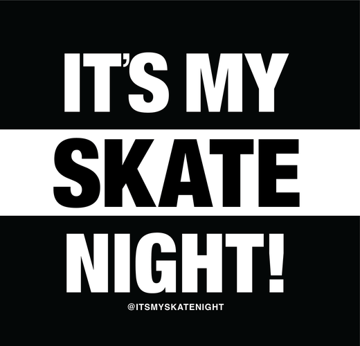 ItsMySkateNight