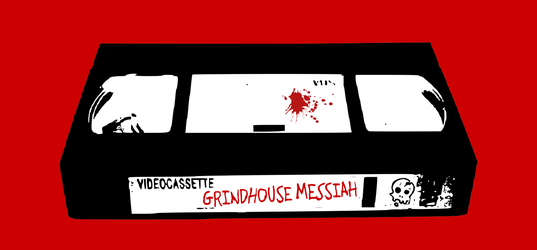 Grindhouse Messiah