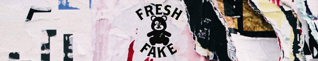 Fresh Fake