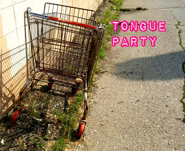 TONGUE PARTY