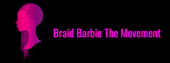 Braid Barbie The Movement