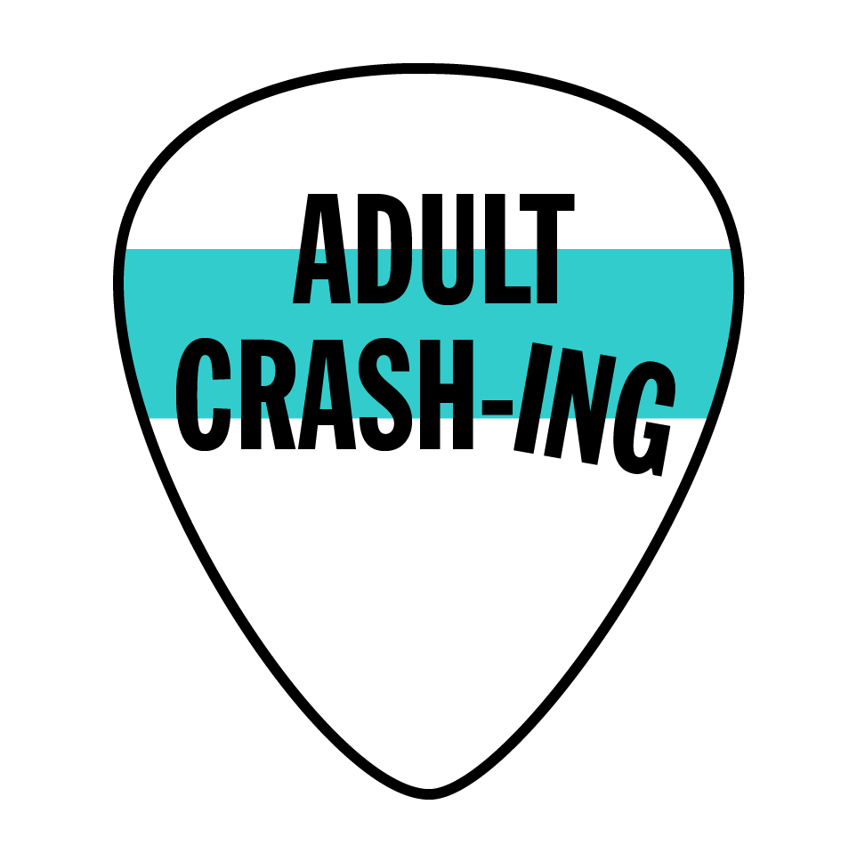 ADULT CRASHING
