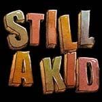 Still a Kid
