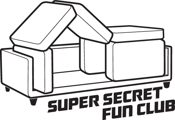 SUPER SECRET FUN CLUB
