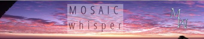 mosaicwhisper