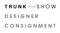 Trunk Show Designer Consignment