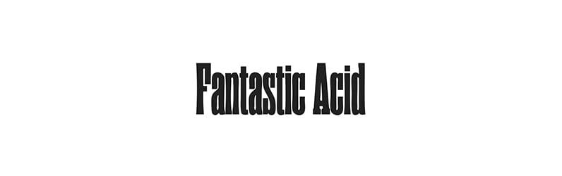 Fantastic Acid Displacement Hulls