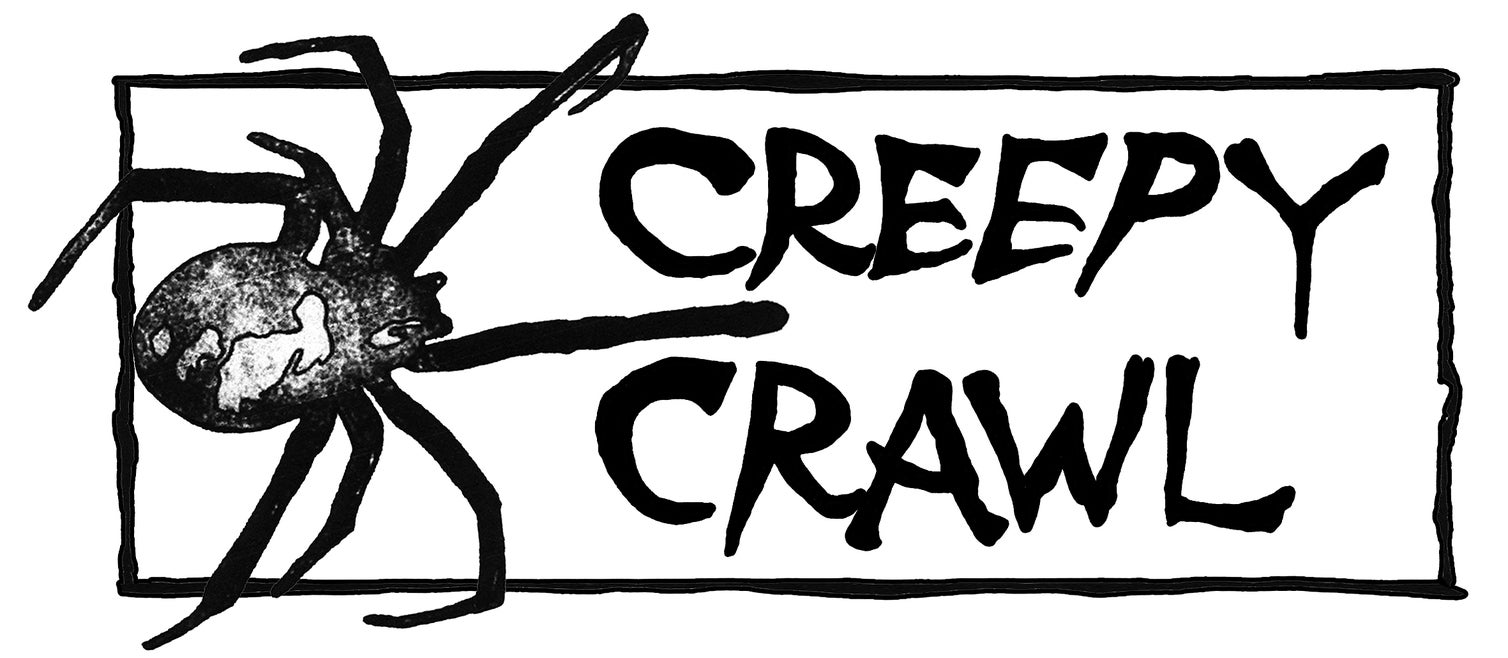 Creepy Crawl