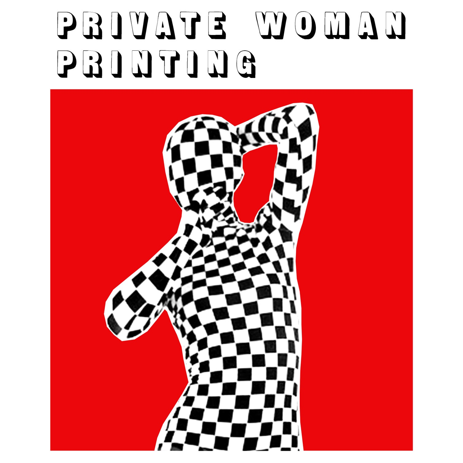 Private Woman Printing