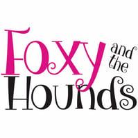 FoxyandThe Hounds
