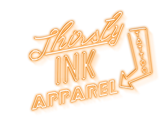 Thirsty Ink Apparel