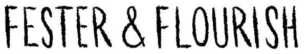 FESTER & FLOURISH