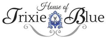 House of Trixie Blue