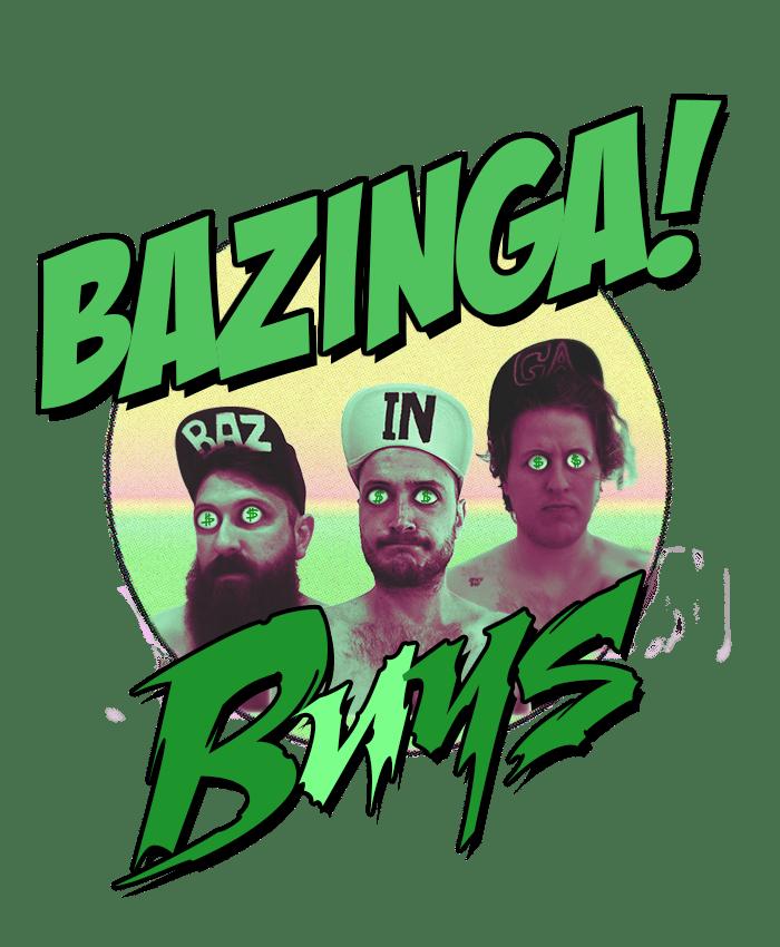 Bazinga Boys