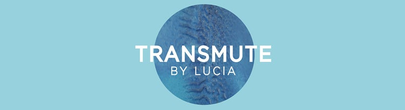 TRANSMUTE BY LUCIA