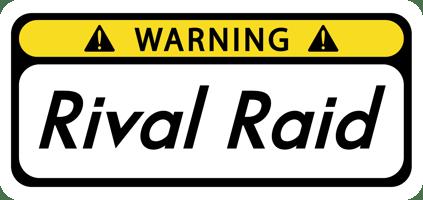 Rival Raid