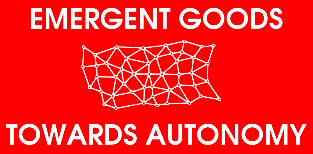 Emergent Goods