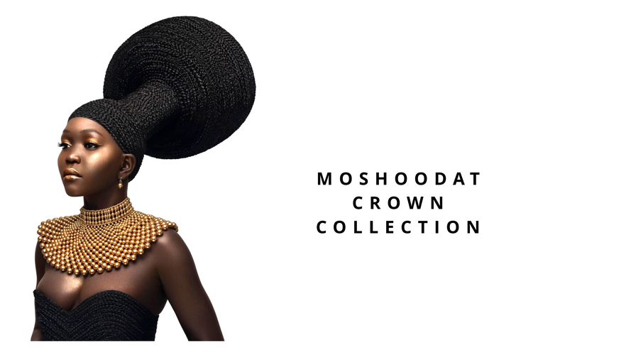 Moshoodat Crown Collection