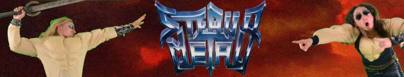 Steavy Metal