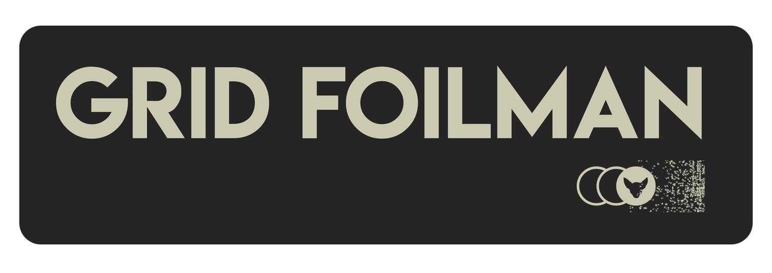 Grid Foilman