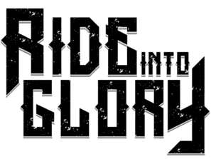 Ride Into Glory