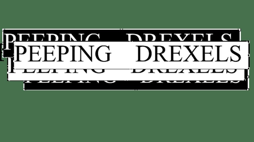 Peeping Drexels
