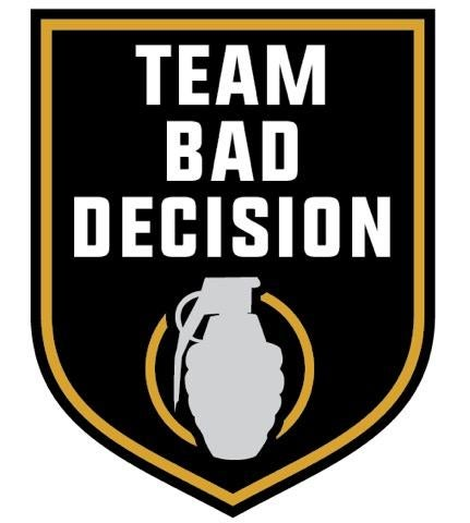 Team Bad Decision