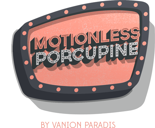 Motionless Porcupine Store by Vanion Paradis