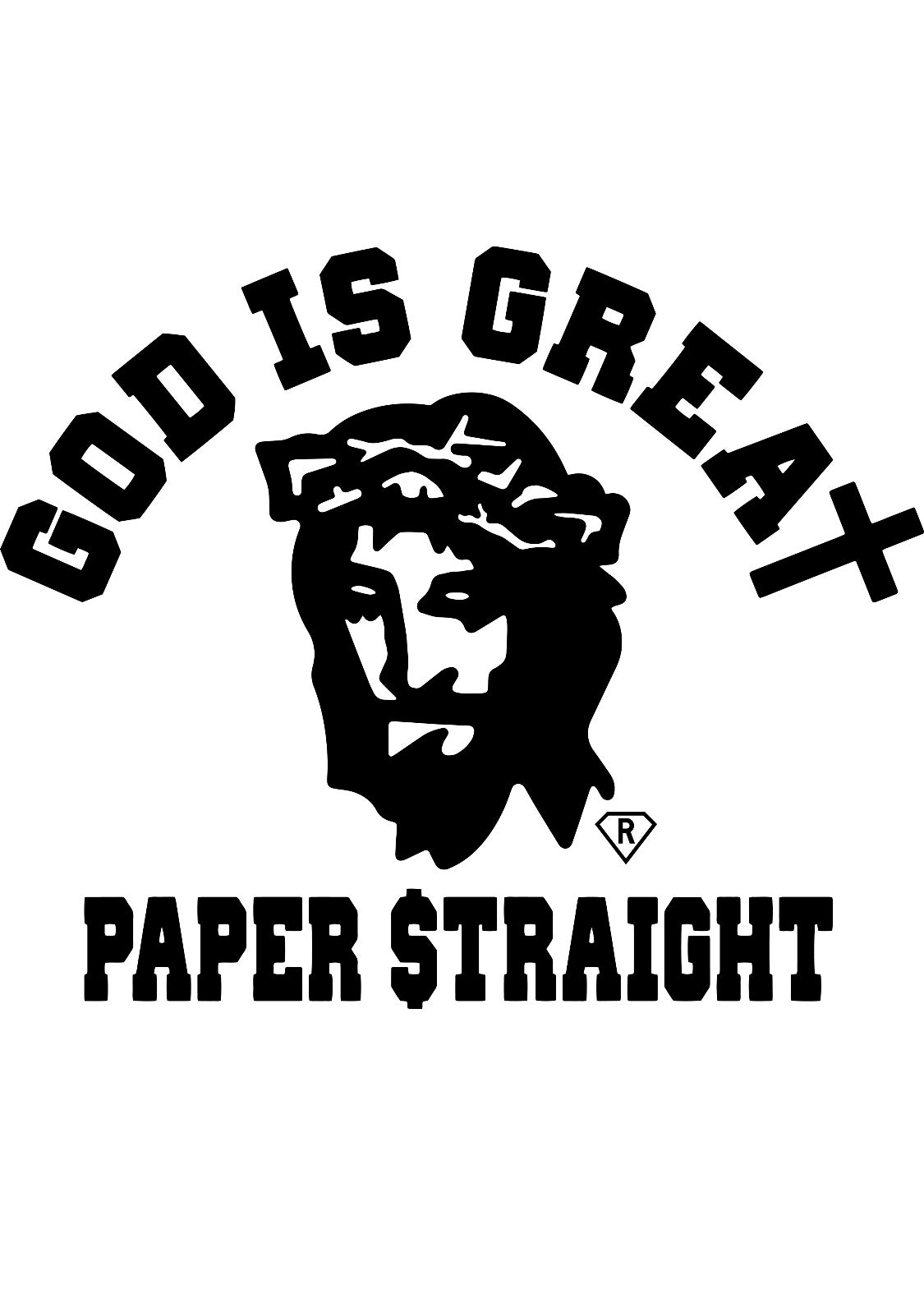 GOD IS GREAT PAPER STRAIGHT