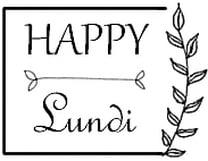Happy Lundi