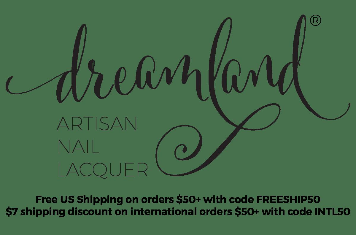 Dreamland Lacquer