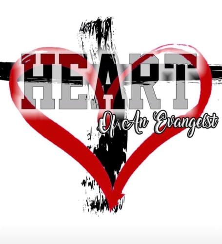 #heartofanevangelist