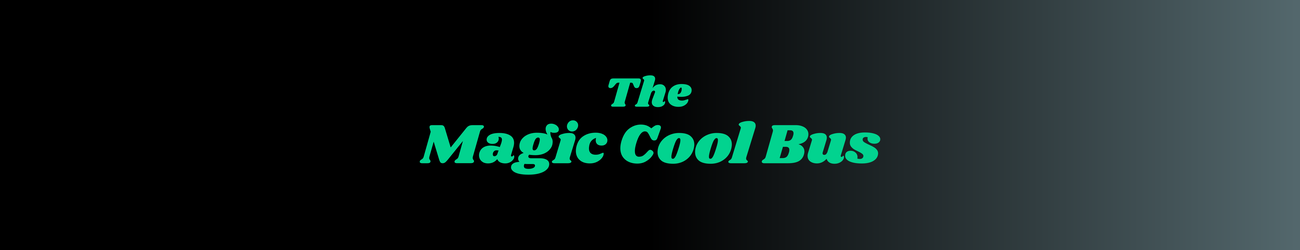 Fascinate & The Magic Cool Bus