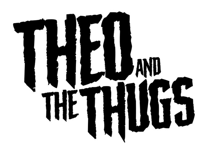 Theo and the Thugs