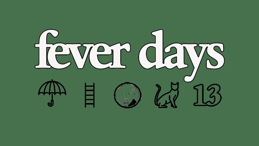 fever days