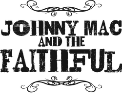 Johnny Mac & The Faithful
