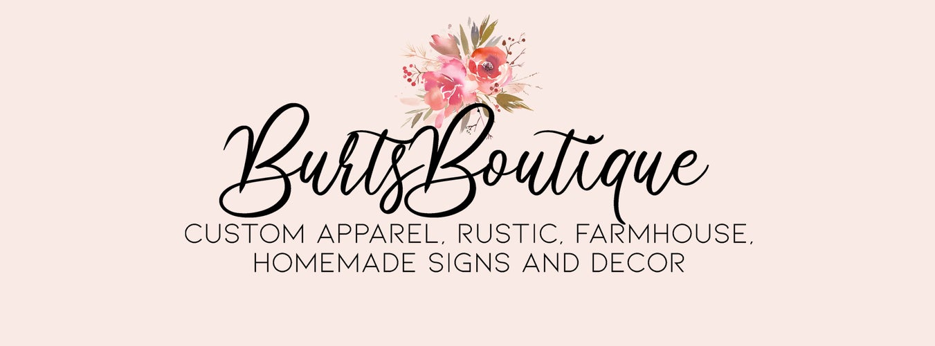 Burts Boutique